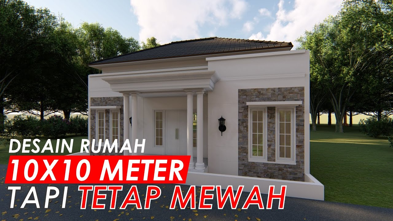 Desain Rumah 10x10 Meter Model Rumah Modern Klasik Youtube