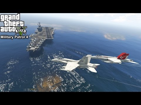 GTA 5 Military Patrol #4 | Navy F/A-18C Hornet Launch From Aircraft Carrier | Air To Air Combat Mod