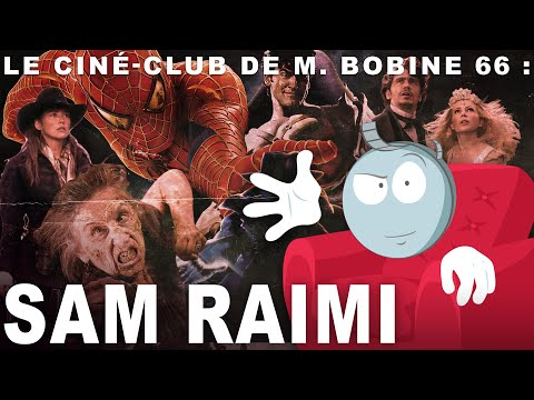 Le cinéma de Sam Raimi - l'analyse de M. Bobine streaming vf