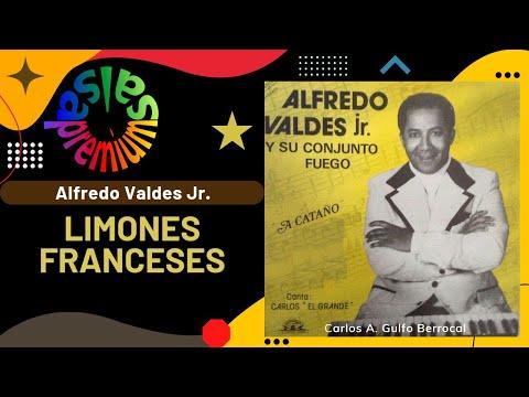 """🔥LIMONES FRANCESES por ALFREDO VALDES JR. con CARLOS """"EL GRANDE"""" - Salsa Premium"""