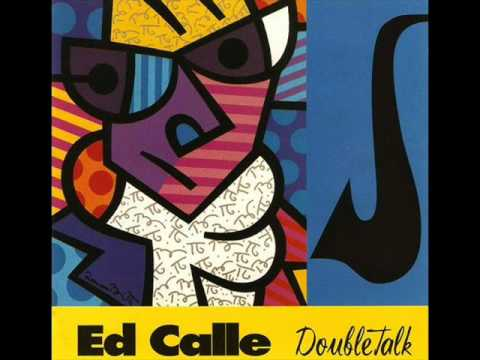 Ed Calle - Me & Mrs. Jones