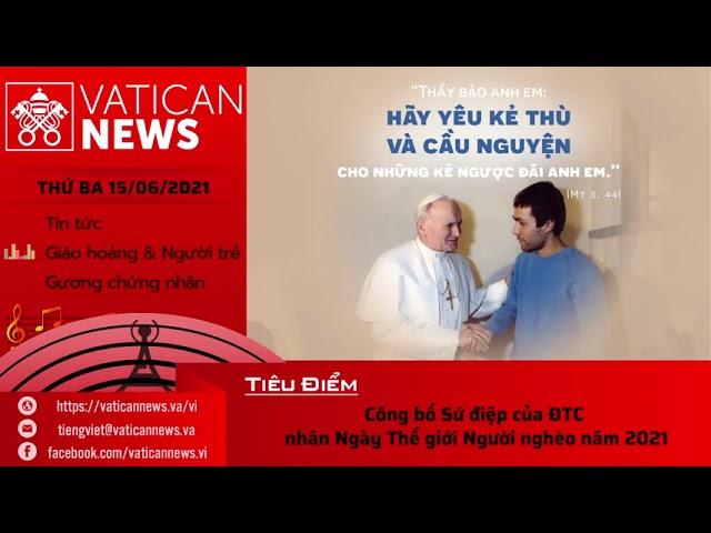 Radio thứ Ba 15/06/2021 - Vatican News Tiếng Việt