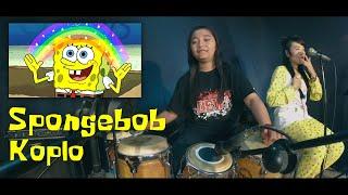 Spongebob koplo - Anggi kendang ft Vendha Jung