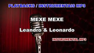 ♬ Playback / Instrumental Mp3 - MEXE MEXE - Leandro & Leonardo