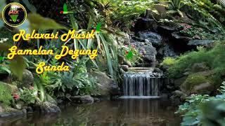Relaxasi Music Degung Gamelan Sunda | Air Terjun Sungai | Kicau Burung - Stafaband