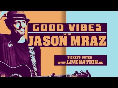 Good Vibes with Jason Mraz- Tour 2019   Live Nation GSA