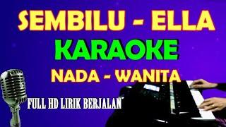 SEMBILU ELLA - KARAOKE LIRIK   HD LAGU MALAYSIA