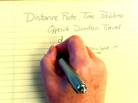 Distance, Rate, Time Problems   Opposite Direction Travel