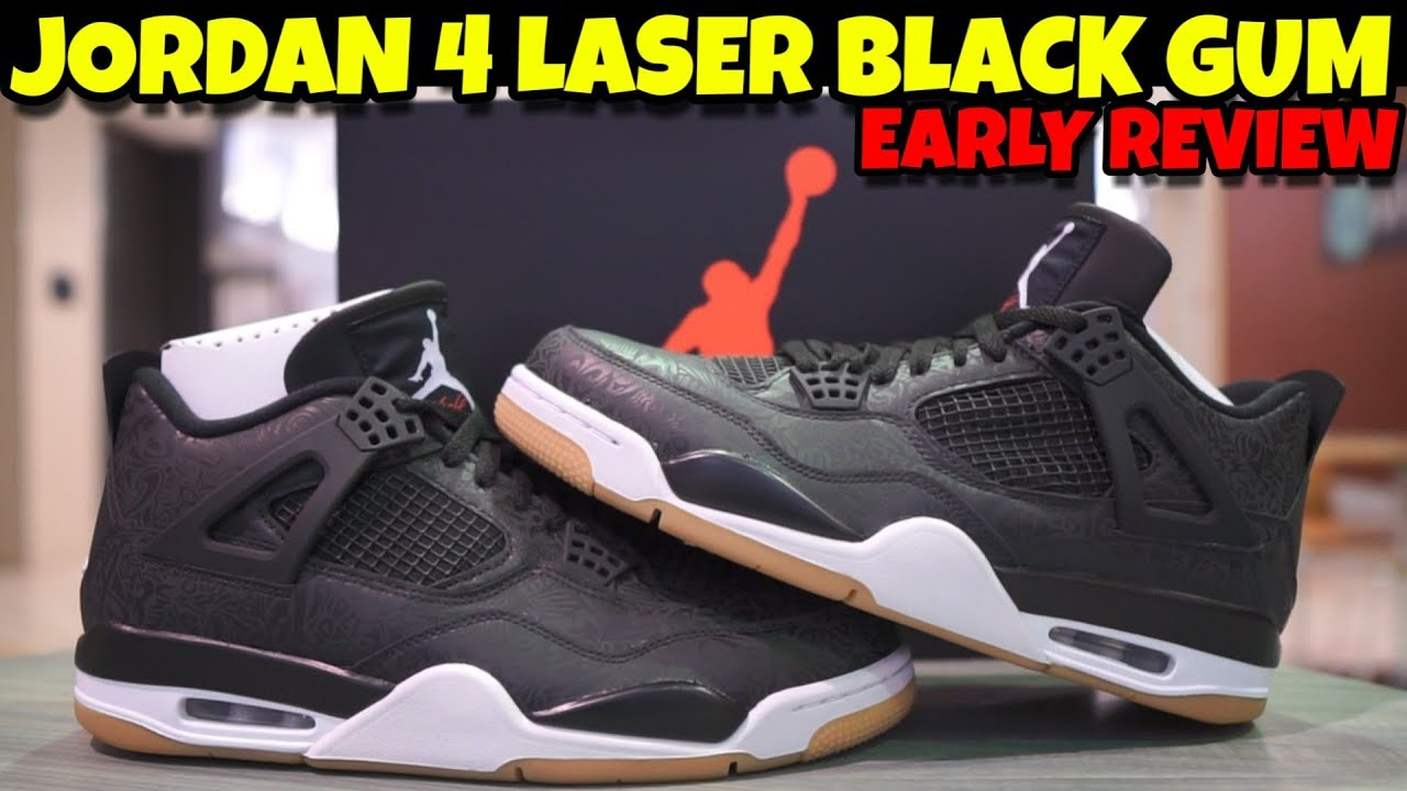 8261e6bc9366 JORDAN 4 BLACK LASER BLACK GUM EARLY DETAIL REVIEW - YouTube
