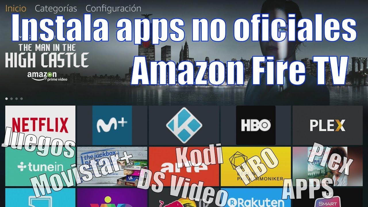 Cómo instalar apps no oficiales de terceros en el Amazon Fire TV
