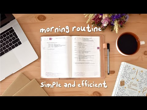 how to create a morning routine that is simple and efficient