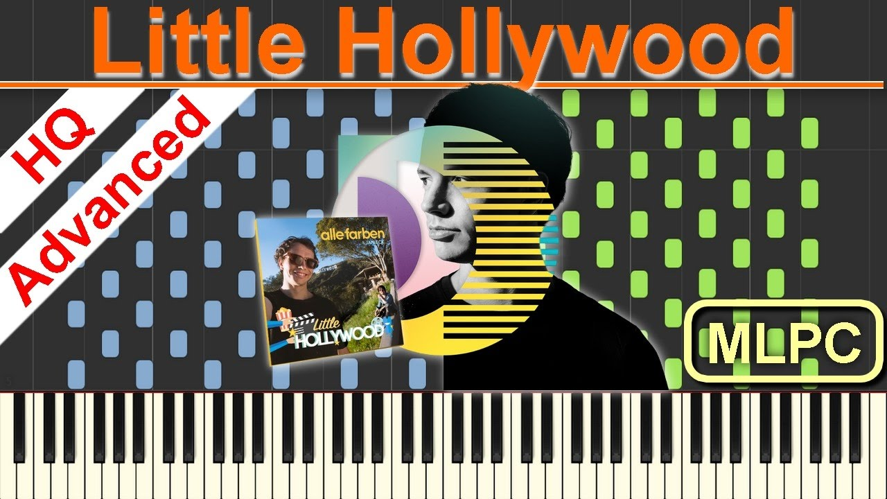 Alle Farben - Little Hollywood I Piano Tutorial & Sheets by MLPC ...