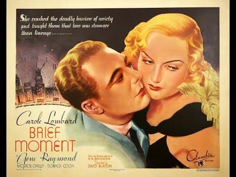 Драма  Краткий миг (1933)  Carole Lombard Gene Raymond Donald Cook