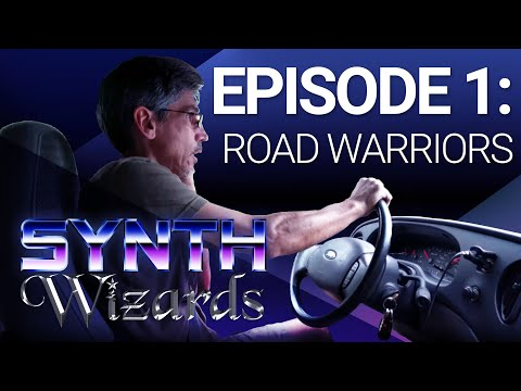 Synth Wizards Episode 1: Road Warriors