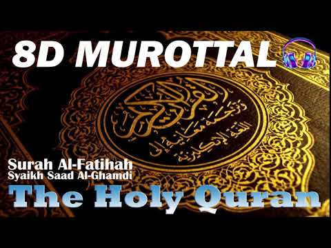 🎧-8d-quran-surah-al-fatihah-syaikh-saad-al-ghamdi