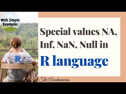R Language  Special Values NA Inf NaN Null