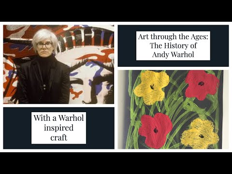 Art Through the Ages: Andy Warhol Flower Print Craft & History Video