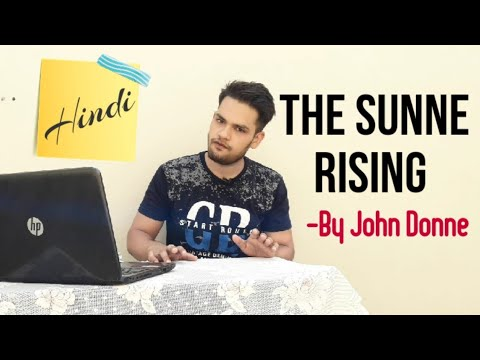 b2673a00496c The Sunne Rising by John Donne in Hindi Poem line by line full summary ...