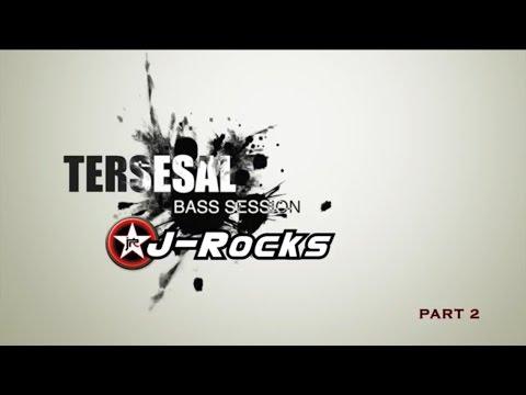 WIMA J-ROCKS BASS SESSION: TERSESAL PART 2