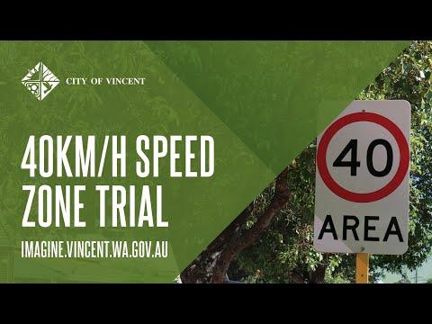40km/h Speed Zone Trial