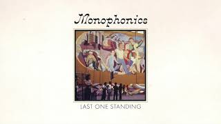 Monophonics - Last One Standing [OFFICIAL AUDIO]