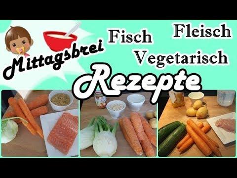 Babybrei Rezepte/Fisch/Vegetarisch/Fleisch/Thermomix/Mel´s Kanal