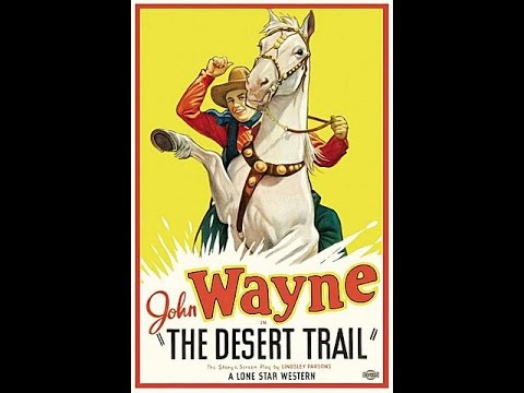 The Desert Trail (1935) - Starring John Wayne - Scenes from Western Movies
