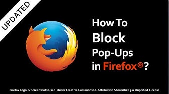 How to Block Pop Ups in Firefox (Updated)