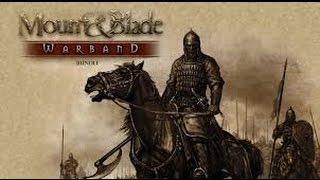 [где скачать и как установить?] Mount and blade warband