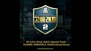 HSR2 -  Mi Color (Prod  Dok2) Special Track - H2ADIN, WEBSTER B , HAON, Clloud, Vinxen (AUDIO)