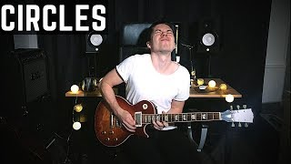 CIRCLES - Post Malone - Guitar Cover