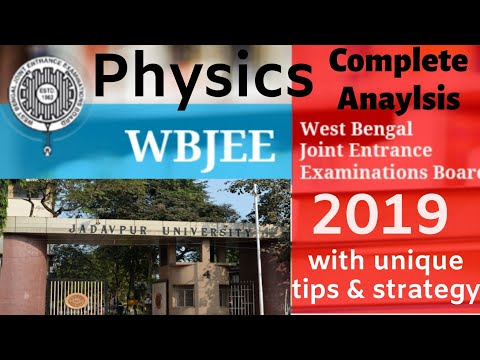 WBJEE 2019  Physics paper preparation strategy with Unique Tips to Score more & more in this paper.