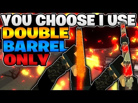 Phantom Forces - You Choose I Use | DOUBLE BARREL ONLY