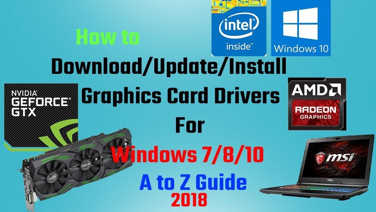 How to Update any Graphics Card Drivers (Windows 10/8/7) 2018 From Intel,  AMD to Nvidia Very Simple!