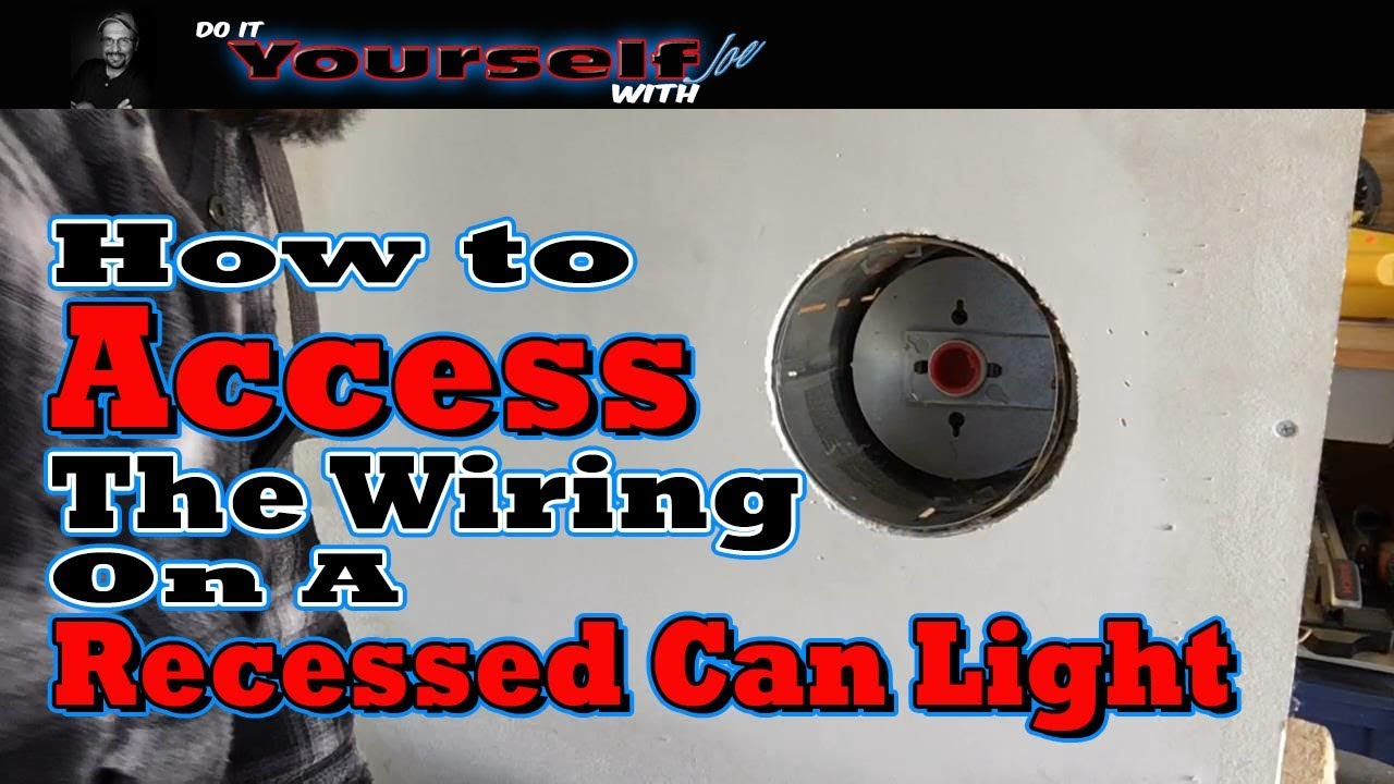 how to access the wiring in a recessed can light - YouTube