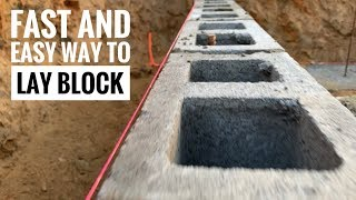 How To Lay Block Fast and Easy!