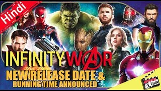Avengers Infinity War NEW Release Date & Running Time Announced [Explained In Hindi]