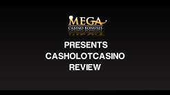 Casholot Casino Review & Ratings by megacasinobonuses