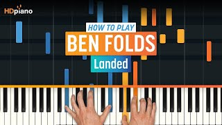 How To Play Landed by Ben Folds | HDpiano (Part 1) Piano Tutorial