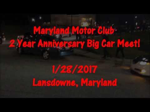 Maryland Motor Club 2 Year Anniversary Big Car Meet!