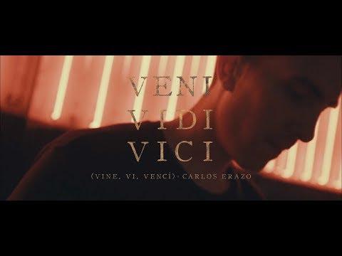 Carlos Erazo - Veni Vidi Vici (Video Musical Oficial) (Vine, Vi, Vencí) ★ TRAP ★