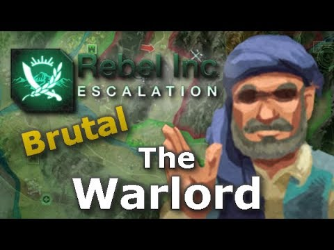 Rebel Inc. Escalation: Brutal Guides - The Warlord + Black Caves