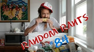 """Pauly Shore's Random Rants  - 84 """"My Hair is Getting Super Crusty/I Paid for My Son to get into USC"""""""