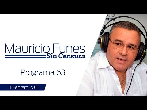 Mauricio Funes Sin Censura - Programa 63