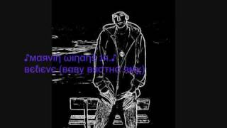 Play Believe (Baby Brotha Remix)