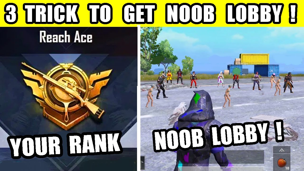 PUBG MOBILE TOP 3 NEW TRICK ? HOW TO GET NOOB LOBBY EVERY TIME ?