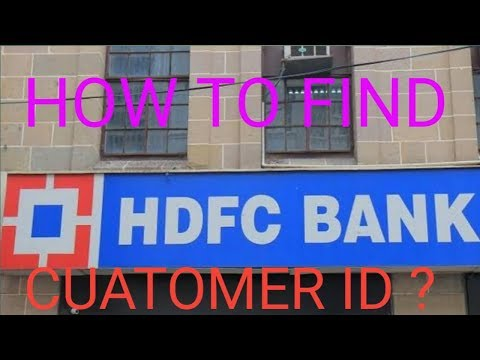 How to Find Customer ID of HDFC Bank | HDFC Customer ID