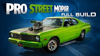 Full Build: Turning A 1974 Dodge Dart Into A Pro Street Mopar