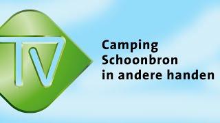 Camping Schoonbron in andere handen