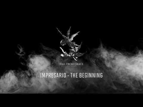 Impresario - The Beginning